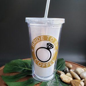 Beverage Tumbler With Bride To Be Coffee Logo